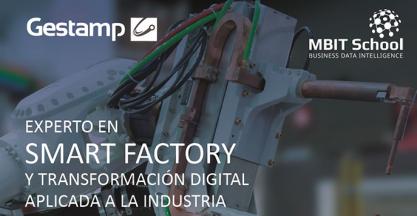 Gestamp Technology Institute: Curso Experto Smart Factory (Mbit School)